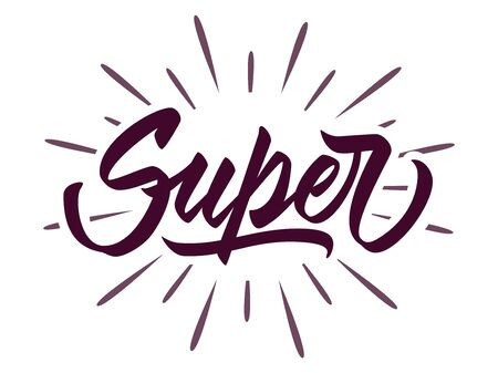 Super - hand lettering design. Vector inscription with rays on white background for banners, posters, t-shirts, bags, mugs, cards, posters.