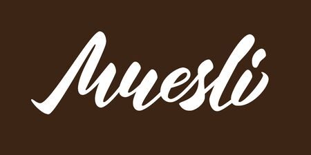 Muesli - hand lettering inscription design on brown background. Vector illustration.