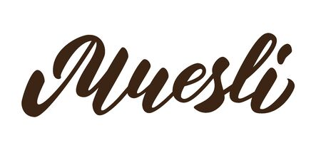 Muesli - hand lettering inscription design on white background. Vector illustration. Zdjęcie Seryjne - 132548852