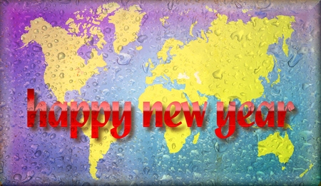a courtesy: Happy New Year on world map and wet glass. Basic image for map courtesy NASA.