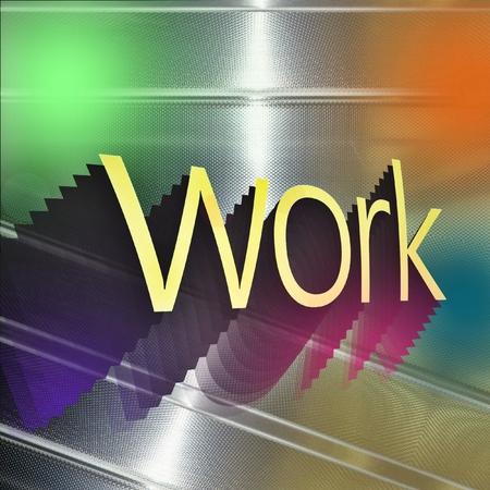 Word WORK sulla lastra di alluminio riflettente. Archivio Fotografico