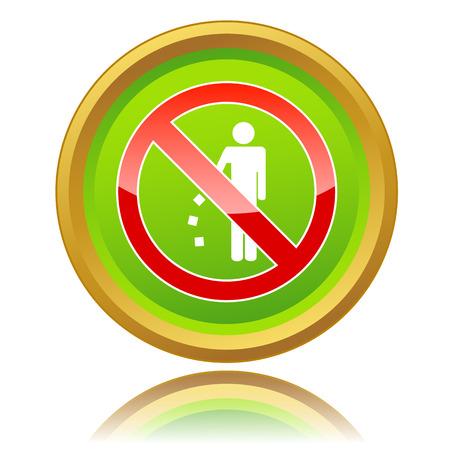 botar basura: No hay se�ales de tirar basura sobre un fondo blanco Vectores