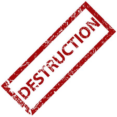 destruction: Destruction rubber stamp