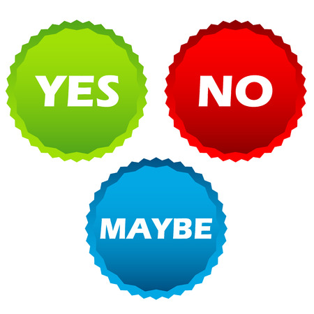 maybe: Yes no and maybe buttons