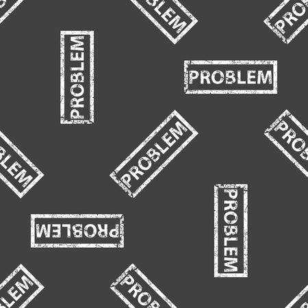 problem: Rubber stamp PROBLEM pattern