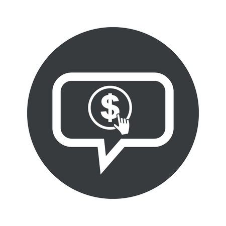 clicking: Hand cursor clicking on dollar in chat bubble, in black circle, isolated on white