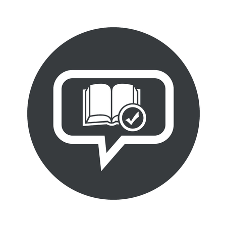 book mark: Book and tick mark in chat bubble, in black circle, isolated on white Illustration