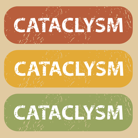 cataclysm: Set of rubber stamps with word CATACLYSM on colored background Illustration