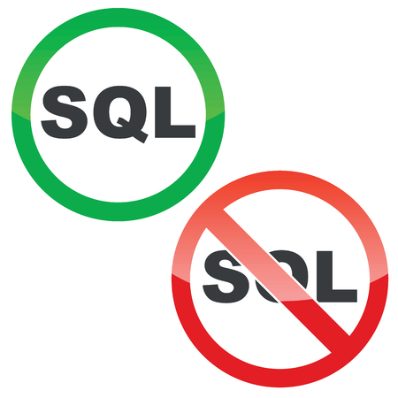 sql: Allowed and forbidden signs with text SQL, isolated on white Illustration