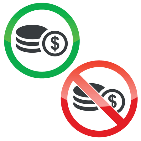 Allowed and forbidden signs with rouleau of dollar coins, isolated on white