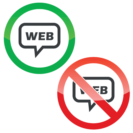internet connection: Allowed and forbidden signs with text WEB in chat bubble, isolated on white