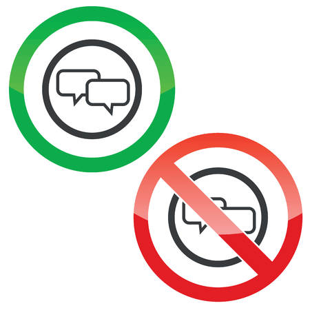 permission: Allowed and forbidden signs with two chat bubbles in circle, isolated on white