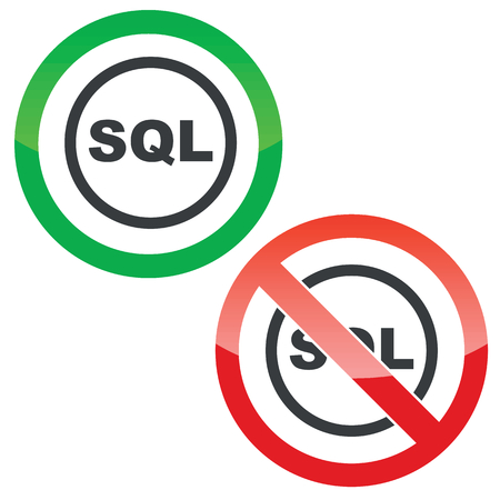 sql: Allowed and forbidden signs with text SQL in circle, isolated on white Illustration