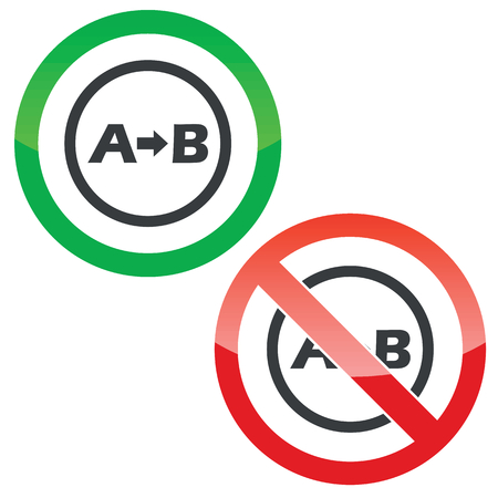 Allowed and forbidden signs with letters A, B, arrow in circle, isolated on white