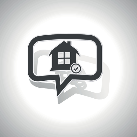 tick mark: Curved chat bubble with house and tick mark and shadow, on white