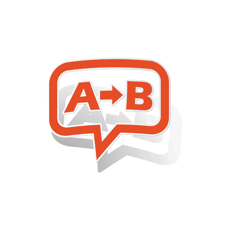derivation: A-B logic message sticker, orange chat bubble with image inside, on white background
