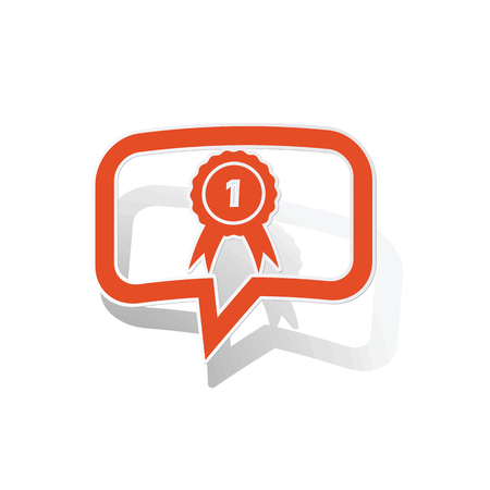 corroboration: First place message sticker, orange chat bubble with image inside, on white background
