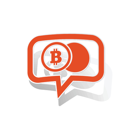 net trade: Bitcoin coin message sticker, orange chat bubble with image inside, on white background