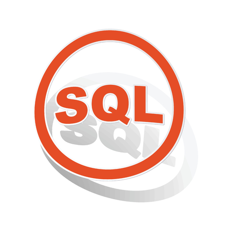 sql: SQL sign sticker, orange circle with image inside, on white background