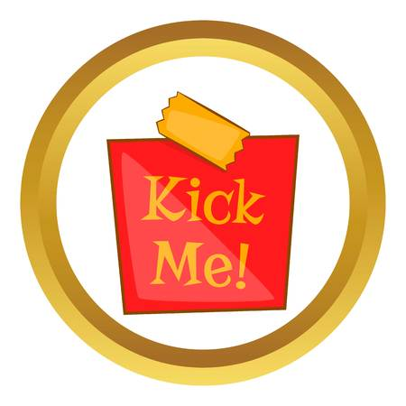 prankster: Joke inscription kick me vector icon in golden circle, cartoon style isolated on white background Illustration