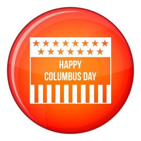 Happy Columbus day icon in red circle isolated on white background vector illustration Illustration