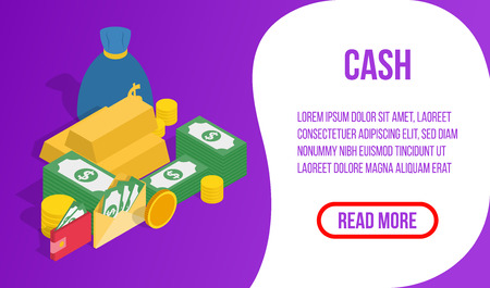 Cash concept banner. Isometric banner of cash vector concept for web, giftcard and postcard