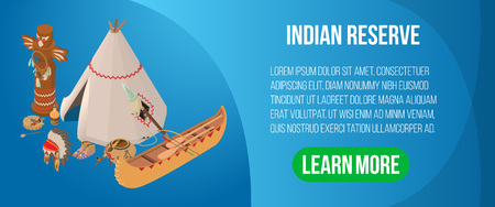 Indian reserve concept banner. Isometric banner of indian reserve vector concept for web, giftcard and postcard Illustration