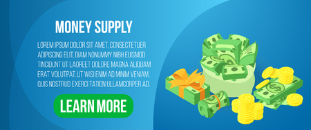 Money supply concept banner. Isometric banner of money supply vector concept for web, giftcard and postcard
