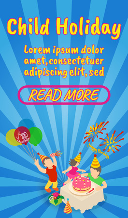 Child holiday concept banner. Isometric banner of child holiday comics vector concept for web, giftcard and postcard