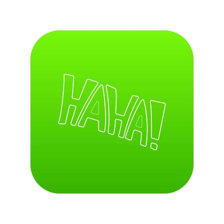 Word Haha icon green vector isolated on white background