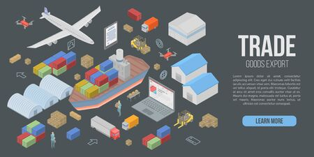 Trade goods export concept banner, isometric style Illustration