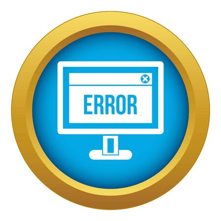 Error sign on a computer monitor icon blue vector isolated on white background for any design