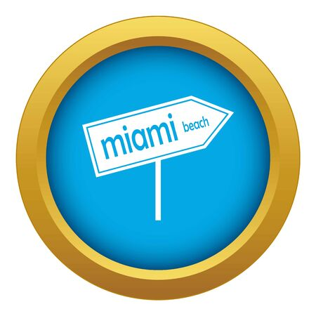 Miami arrow post sign icon blue vector isolated