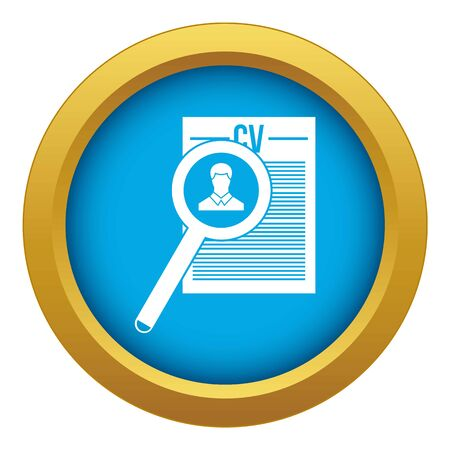 Magnifying glass over curriculum vita icon blue vector isolated on white background for any design