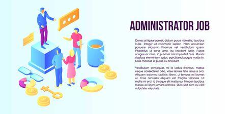Administrator job concept banner. Isometric illustration of administrator job vector concept banner for web design
