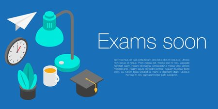 Exams soon concept banner, isometric style