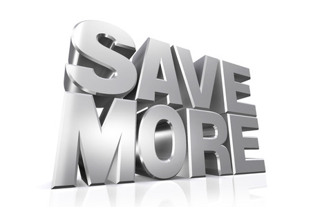 save: 3D silver text save more on white background with reflection