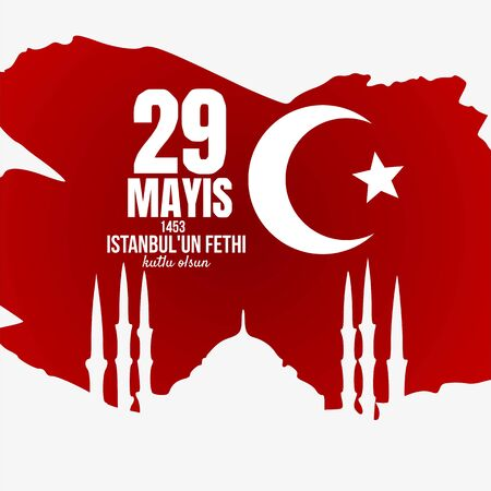 Vector Illustration of Happy 29th of Istanbul conquest 1453 vectors Turkish Vectores