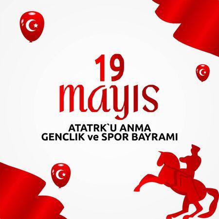 vector 19 mayis Ataturk'u Anma, Genclik ve Spor Bayrami , translation: 19 may Commemoration of Ataturk, Youth and Sports Day, vector design illustration to the Turkish holiday. Vectores
