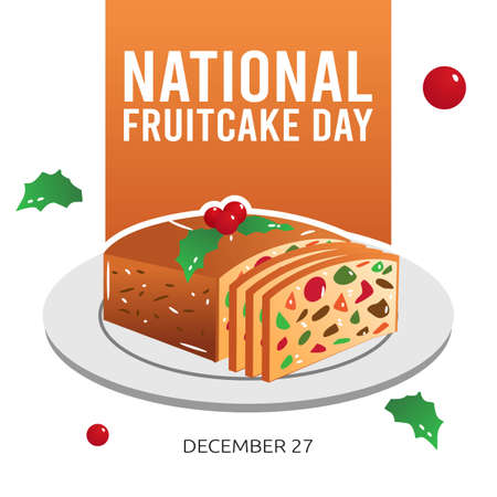 National Fruitcake Day Vector Illustration. Suitable for greeting card poster and banner