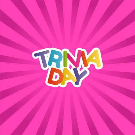 Trivia Day Vector Illustration. Suitable for greeting card poster and banner