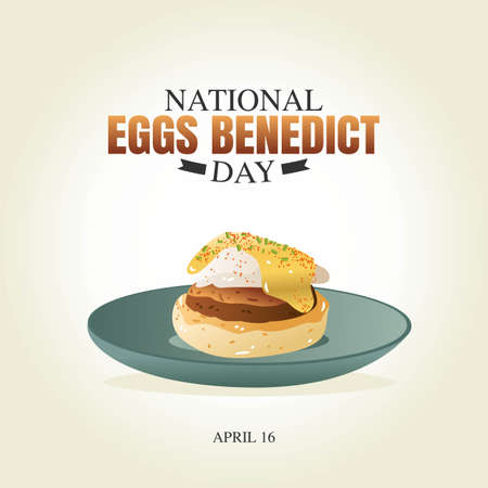 National Eggs Benedict Day Vector Illustration. Suitable for greeting card poster and banner.