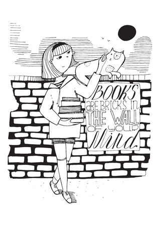 educative: Girl with books caress a cat on brick wall. Lettering with educative quote on a placard. Books are bricks in the wall of your mind. Black and white hand drawn vector illustration, isolated on white Illustration