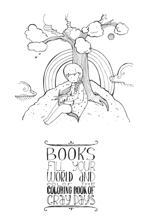 educative: Vector illustration with cute girl sitting under the tree and reading book and educational motivating lettering about books and how they color our life. Isolated on white image with sky, rainbow, girl.