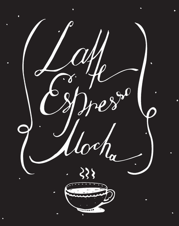 script writing: Vector black and white illustration with hand drawn lettering, dedicated to coffee with words mocha, latte, espresso. Isolated on blackboard letters, decorated with hot cup and loop lines, dotted Illustration