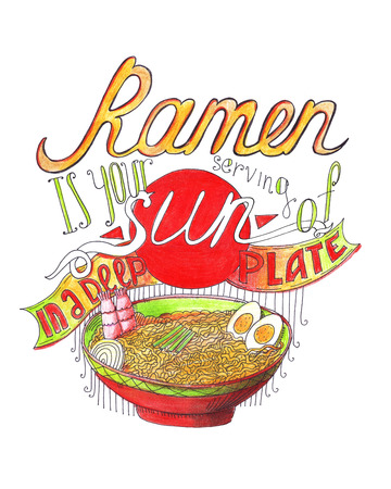Hand drawn with color pencils illustration with lettering, dedicated to ramen or noodles. Ramen is your serving of sun in a deep plate. Isolated on white illustration, good for korean or japanese cafe.