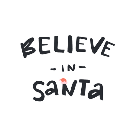 Believe in Santa modern lettering. Can be used for print, greeting cards, t-shirts and photo overlays. Фото со стока - 127395614