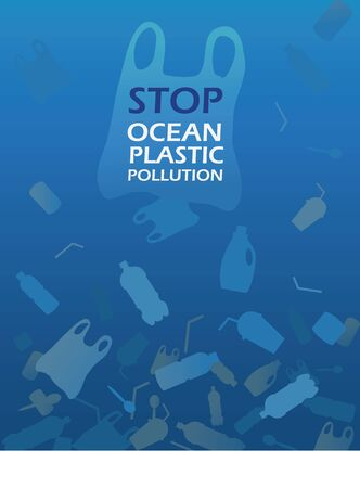 Stop ocean plastic pollution. Ecological poster. There are plastic garbage, bottle on blue background in the water. Plastic problem. Say no to plastic