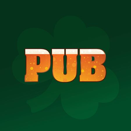 Inscription of a pub, with a beer texture on a green Irish background