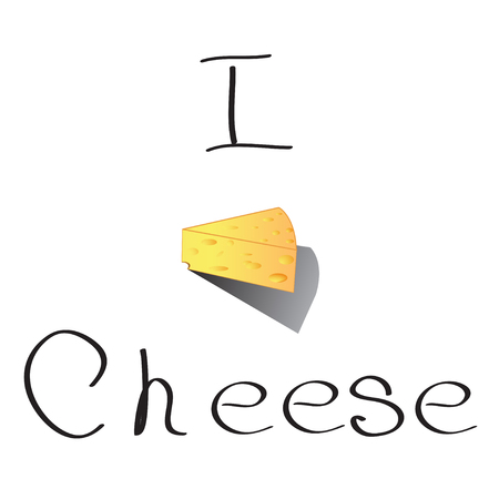 I love cheese lettering with slice of cartoon cheese. Vector illustration.